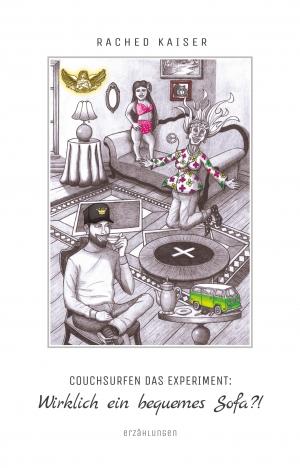 Taschenbuch - Couchsurfen das Experiment: Wirklich ein bequemes Sofa?!